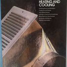 Time-Life Home Repair and Improvement Books - Heating and Cooling, HB