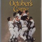 October's Game by Paul Adomites 1990, Book, Illustrated HB Baseball Redefinition