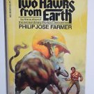 Tow Hawks from Earth by Philip Jose Farmer 197 1st ACE Paperback