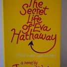 The Secret Life of Eva Hathaway (Told in Her Own Words) 1985 Janice Weber