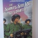 Stainless Steel Rat: The Stainless Steel Rat Gets Drafted Bk. 7 by Harry...