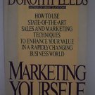 Marketing Yourself: The Ultimate Job Seeker's Guide Leeds, Dorothy Hardcover