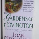 The Gardens of Covington: A Novel (Ladies of Covington) Medlicott, Joan A. Mass