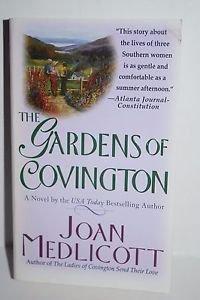 The Gardens of Covington: A Novel (Ladies of Covington) Medlicott, Joan A. Mass