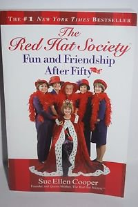 The Red Hat Society Fun and Friendship After Fifty by Sue Ellen Cooper 2004 PB