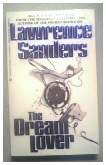 THE DREAM LOVER - LAWRENCE SANDERS - 1987