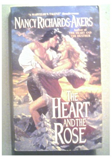 THE HEART AND THE ROSE - NANCY RICHARD-AKERS - 1995