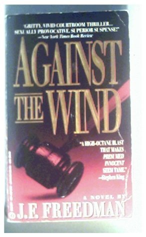 AGAINST THE WIND - J.F. FREEDMAN - 1992