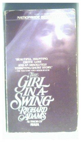 THE GIRL IN A SWING - RICHARD ADAMS - 1981