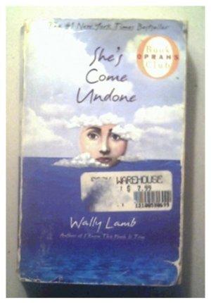 SHE'S COME UNDONE - Wally Lamb - 1998