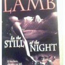 IN THE STILL OF THE NIGHT - CHARLOTTE LAMB - 1997