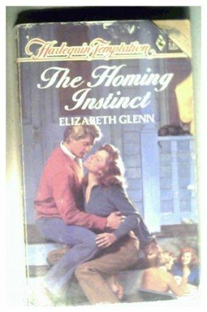 THE HOMING INSTINCT - ELIZABETH GLENN - 1986