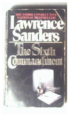 THE SIXTH COMMANDMENT - LAWRENCE SANDERS - 1980