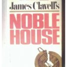 NOBLE HOUSE - JAMES CLAVELL - 1981