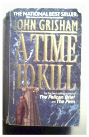 A TIME TO KILL - JOHN GRISHAM - 1992