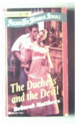 THE DUCHESS AND THE DEVIL - Deborah Matthews - 2000
