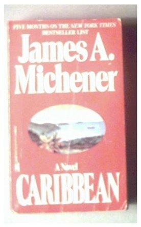 CARIBBEAN - JAMES A. MICHENER - 1991
