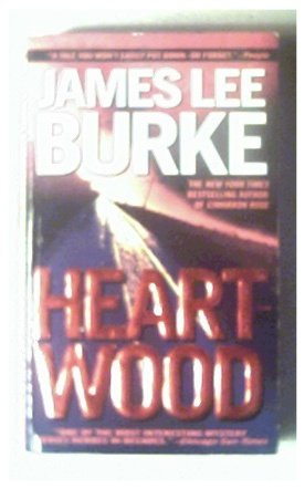 HEARTWOOD - JAMES LEE BURKE - 2000