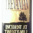 INCIDENT AT TWENTY-MILE - TREVANIAN - 1999