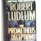THE PROMETHEUS DECEPTION - ROBERT LUDLUM - 2001