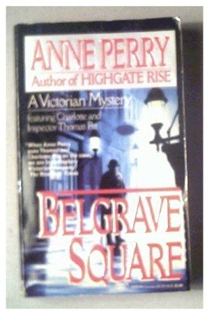 BELGRAVE SQUARE - ANNE PERRY - 1993