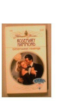BITTERSWEET REVENGE - ROSEMARY HAMMOND - 1991