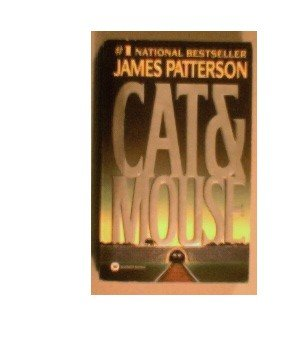 CAT & MOUSE - JAMES PATTERSON - 1998