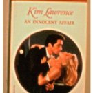 AN INNOCENT AFFAIR - KIM LAWRENCE - 2000