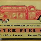 Ad Blotter DWYER FUEL CO. Red Truck Furnace & Stove Oils-General Petroleum