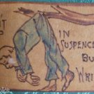 """N Suspence but Write"" MAN in TREE ANTIQUE Spokane R.P.O. 1906 LEATHER POSTCARD"