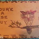 """Your'e a Wise Guy"" Abstract OWL on Branch "" -  ANTIQUE LEATHER POSTCARD Unused"