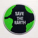 Embroidered Badge Save The Earth Sew on or Iron on Patch, Appliques Craft DIY