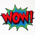 "Embroidered ""WOW"" Sew on or Iron on Patch."