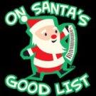 On Santa's Good List Tee Shirt