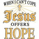 When I Can't Cope Jesus Offers Hope Tee Shirt