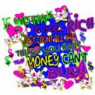 If You Want To Feel Rich Just Count All The Things You Have That Money Can't Buy Tee Shirt