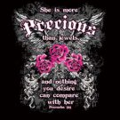 She Is More Precious Than Jewels Tee Shirt