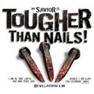 Savior Is Tougher Than Nails Tee Shirt