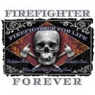 Firefighter Forever Tee Shirt