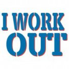 I Work Out Tee Shirt