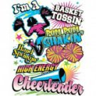 I'm A Basket Tossin Pom Pom Shakin Hand Springin High Energy Cheerleader Tee Shirt