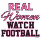 Real Women Watch Football Tee Shirt