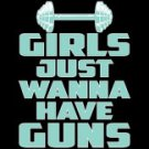 Girls Just Wanna Have Guns Tee Shirt