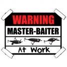 Warning Master Baiter at Work Tee Shirt