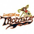 Looking For Trouble Tee Shirt