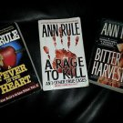 ANN RULE LOT OF THREE: BITTER HARVEST/FEVER IN HEART/A RAGE TO KILL Paperbacks