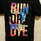 "New! Women's black cotton blend s tshirt ""Run or Dye"" short sleeve"