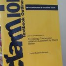 Cram 101 Psychology:  Themes and Variations by Wayne Weiten