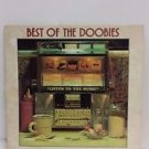 Best of the Doobie Brothers Original recording reissued Vinyl
