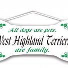 West Highland Terriers are family
